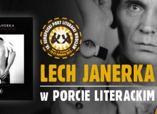 Lech Janerka zagra w Porcie Literackim! (19.04.13)