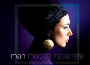 Magda Navarrete Iman Project – to co Gotan Project zrobił dla tanga, Magda zrobiła dla bolero i flamenco! (20.11.10)