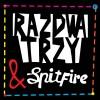 Zmiana miejsca koncertu Raz, Dwa, Trzy & Spitfire (13.03.13)