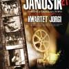 Janosik 21 – niemy film z 1921 roku z muzyką graną na żywo przez Kwartet Jorgi – legendę polskiego folku  (23.03.11)
