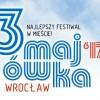3 – Majówka 2017 we Wrocławiu – najlepszy festiwal w mieście! (1-3.05.17)