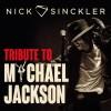 Tribute to Michael Jackson – Nick Sinckler z zespołem w Starym Klasztorze! (16.05.18)