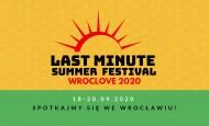 Last Minute Summer Festival – WrocLove 2020