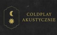 Coldplay akustycznie w Starym Klasztorze (18.02.21)