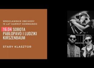 Pablopavo i Ludziki oraz Kirszenbaum (18.06.21)