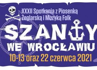 """Festiwal """"Szanty we Wrocławiu 2021"""" na żywo w czerwcu!"""