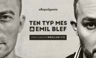 Ten Typ Mes & Emil Blef we Wrocławiu! (03.10.19)