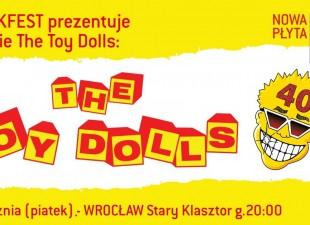 The Toy Dolls – koncert na 40-lecie zespołu we Wrocławiu! (31.01.20)