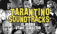Tarantino Soundtracks – najlepsze piosenki z filmów Q. Tarantino (15.10.19)