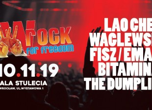 LAO CHE, WAGLEWSKI/FISZ/EMADE, BITAMINA oraz THE DUMPLINGS w Hali Stulecia! (10.11.19)