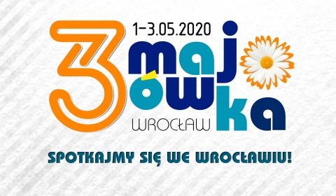 3-Majówka 2020 – spotkajmy się we Wrocławiu!