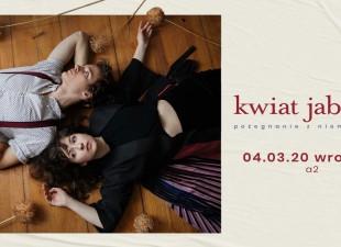 Kwiat Jabłoni / Wrocław / A2 (4.03.2020)