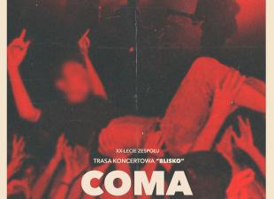 """COMA – """"Blisko"""" w Starym Klasztorze! (20.10.18)"""