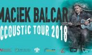 """Maciek Balcar """"Acoustic Tour 2018"""" w Starym Klasztorze! (11.02.18)"""