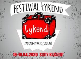 Festiwal Łykend – zagrajmy to jeszcze raz! (18.04.20)