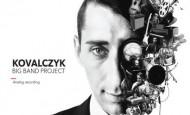 KOVALCZYK BIG BAND PROJECT LIVE NA ETHNO JAZZ FESTIVAL 2014! (19.10.14)
