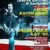 Polski rock lat '80 w Centrum Historii Zajezdnia! (28.08.16)