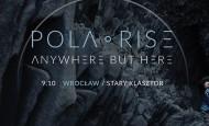 Pola Rise we Wrocławiu! (09.10.18)