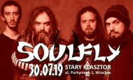 Soulfly zagra 30 lipca we Wrocławiu! (30.07.19)