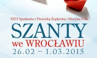 Szanty we Wrocławiu po raz 26 – znamy już program!